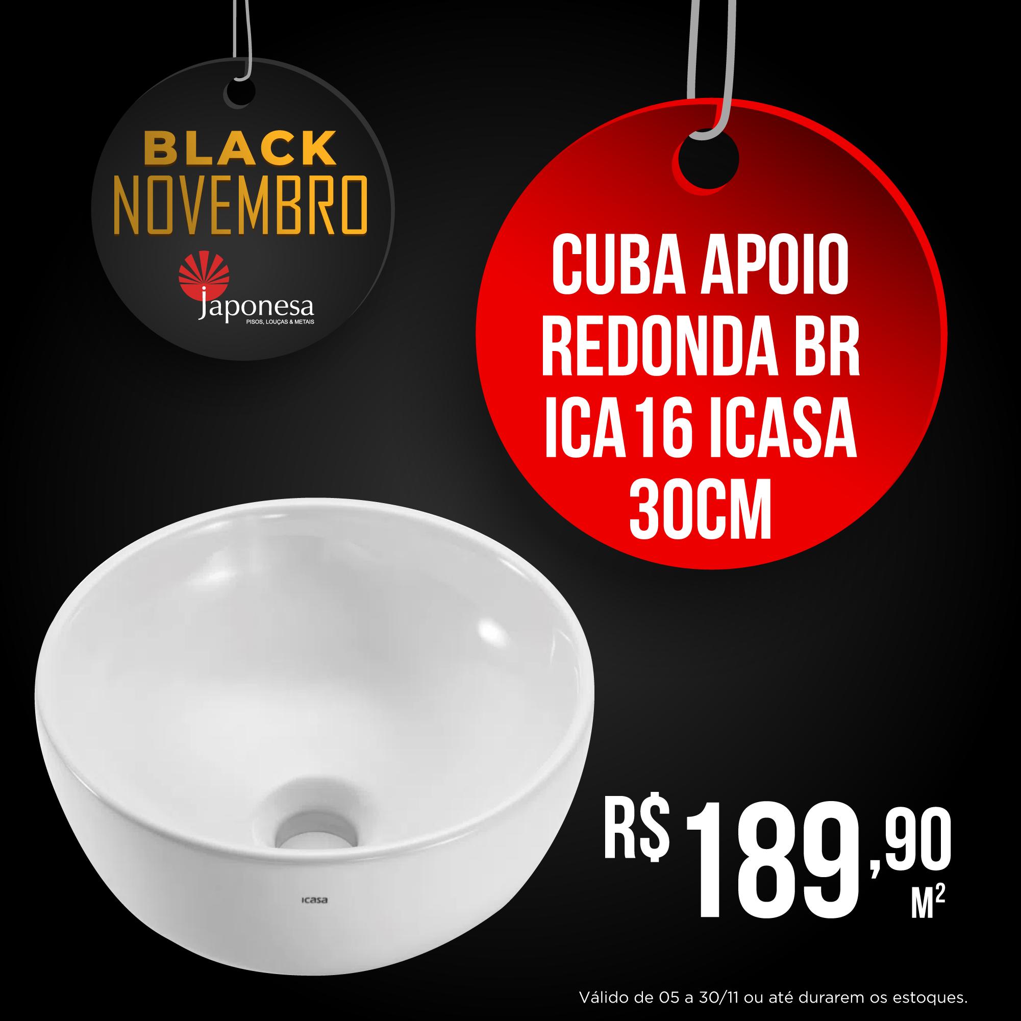 CUBA APOIO REDONDA BR ICA 16 ICASA 30CM